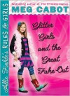 Glitter Girls and the Great Fake Out - Meg Cabot