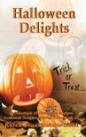 Halloween Delights Cookbook - Karen Jean Matsko Hood