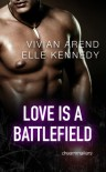 Love is a Battlefield - Vivian Arend, Elle Kennedy