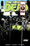 The Walking Dead Issue #70 - Robert Kirkman, Charlie Adlard, Cliff Rathburn