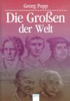 Die Grossen der Welt - Georg Popp