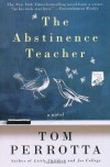 The Abstinence Teacher (Reading Group Gold) - Tom Perrotta