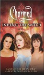 Inherit the Witch (Charmed) - Laura J. Burns