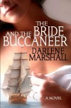 The Bride and the Buccaneer - Darlene Marshall