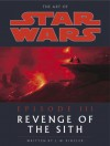 The Art of Star Wars, Episode III - Revenge of the Sith - J.W. Rinzler