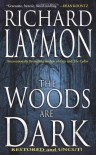 The Woods Are Dark (Mass Market) - Richard Laymon