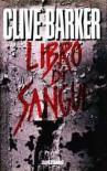 Libro di sangue - Clive Barker, Tullio Dobner