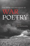 The New Oxford Book of War Poetry (Oxford Books of Prose & Verse) -