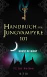 Handbuch für Jungvampyre - P.C. Cast, Kim Doner