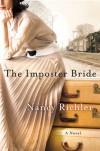 The Imposter Bride: A Novel - Nancy Richler