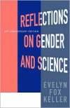 Reflections on Gender and Science - Evelyn Fox Keller