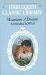 Mountain of Dreams - Barbara Rowan