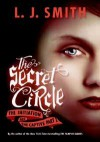 The Secret Circle: The Initiation and The Captive Part I - L.J. Smith