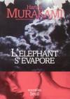 L'Eléphant s'évapore - Haruki Murakami, Corinne Atlan