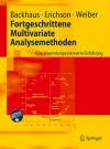 Fortgeschrittene Multivariate Analysemethoden: Eine Anwendungsorientierte Einführung - Klaus Backhaus, Bernd Erichson, Rolf Weiber
