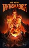 Fantasmagoria - Rick Wayne