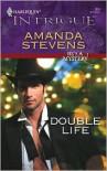 Double Life: He's a Mystery - Amanda Stevens