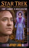 Star Trek: The Next Generation: The Light Fantastic (Star Trek, the Next Generation) - Jeffrey Lang