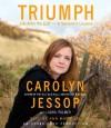 Triumph: Life After the Cult--A Survivor's Lessons - Carolyn Jessop, Laura Palmer