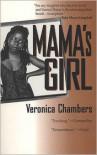 Mama's Girl - Veronica Chambers