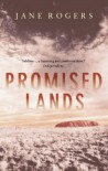 Promised Lands - Jane Rogers