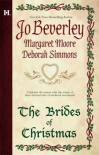 The Brides of Christmas - Jo Beverley, Deborah Simmons, Margaret Moore