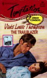 The Trailblazer - Vicki Lewis Thompson