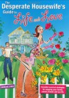 The Desperate Housewife's Guide To Life And Love - Caroline Jones