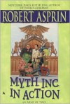 M.Y.T.H. Inc. in Action - Robert Lynn Asprin