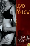 Lead and Follow - Katie Porter
