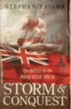 Storm & Conquest - the Battle of the Indian Ocean 1809 - Stephen Taylor