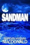 Sandman - Morgan Hannah MacDonald