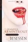 Besessen (Blutsbande, #2) - Jennifer Armintrout