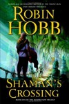 Shaman's Crossing (Soldier Son, #1) - Robin Hobb