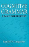 Cognitive Grammar: A Basic Introduction - Ronald W. Langacker