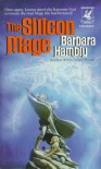 The Silicon Mage - Barbara Hambly