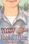 Ralph S. Mouse - Beverly Cleary
