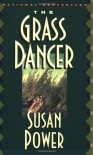 The Grass Dancer - Susan Power