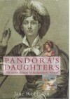Pandora's daughters: the secret history of enterprising women - Jane Robinson