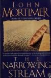 The Narrowing Stream - John Mortimer