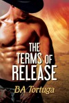 The Terms of Release - B.A. Tortuga