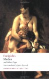 Medea and Other Plays (Oxford World's Classics) - Euripides, Edith Hall, James Morwood