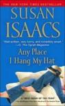 Any Place I Hang My Hat - Susan Isaacs