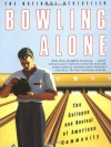Bowling Alone: The Collapse and Revival of American Community - Robert D. Putnam