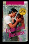 Unfinished Business (Silhouette Intimate Moments #433) - Nora Roberts