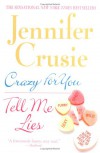Crazy for You/Tell Me Lies - Jennifer Crusie