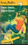 Three Cheers, Secret Seven (Knight Books) - Enid Blyton