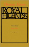 Royal Highness - Thomas Mann,  A. Cecil Curtis (Translator)