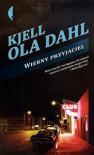 Wierny przyjaciel - Kjell Ola Dahl