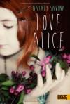 Love Alice - Nataly Savina